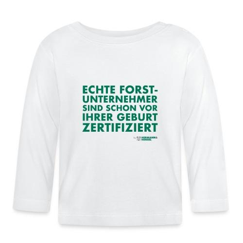 Forstunternehmer   Zertifiziert - Baby Langarmshirt