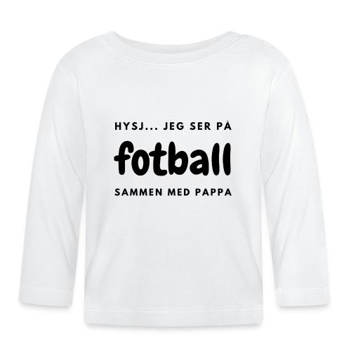 Fotballinteressert pappa / småbarnsforeldre - Langarmet baby-T-skjorte
