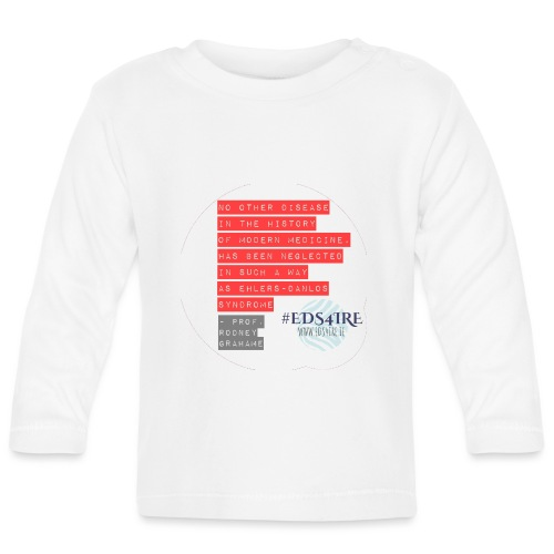 Rodney Grahame Quote #EDS4IRE - Baby Long Sleeve T-Shirt