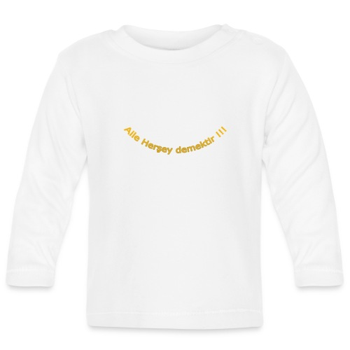 Cukur - Aile hersey demektir gold - Baby Langarmshirt
