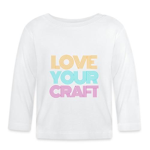Love your craft - T-shirt manches longues Bébé