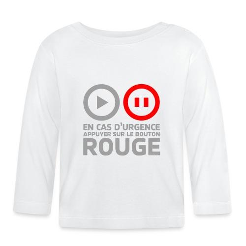 En cas d'urgence - T-shirt manches longues Bébé