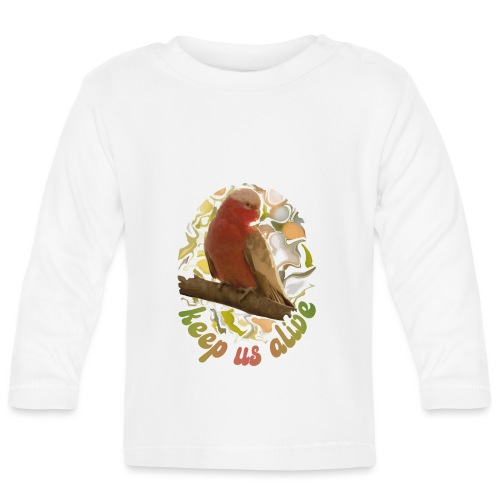 Galah Parrot Keep Us Alive 70s background - Baby Long Sleeve T-Shirt