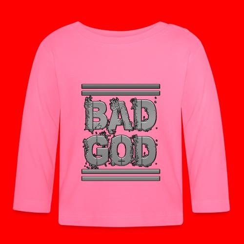 BadGod - Baby Long Sleeve T-Shirt