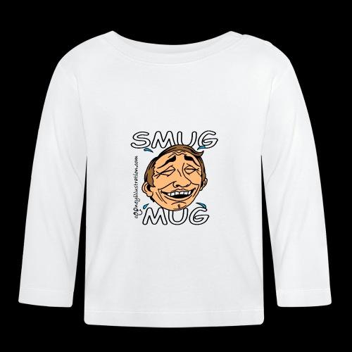 Smug Mug! - Baby Long Sleeve T-Shirt