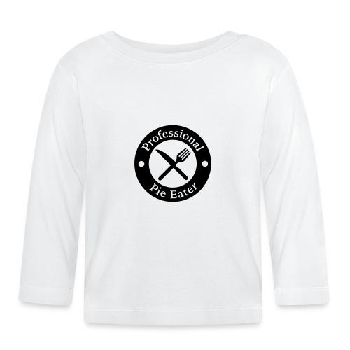 Professional Pie Eater T-Shirt - Baby Long Sleeve T-Shirt