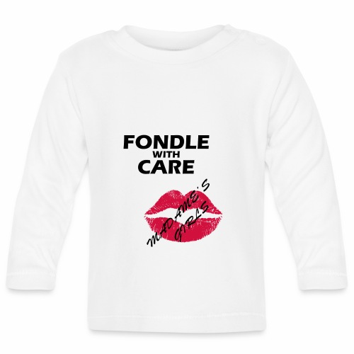Fondle with Care - Baby Long Sleeve T-Shirt