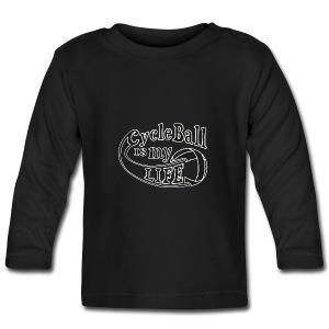 Radball | Cycle Ball is my Life - Baby Langarmshirt