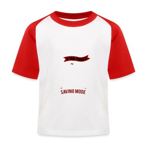 saving mode, I'm not Lazy - Kinder Baseball T-Shirt