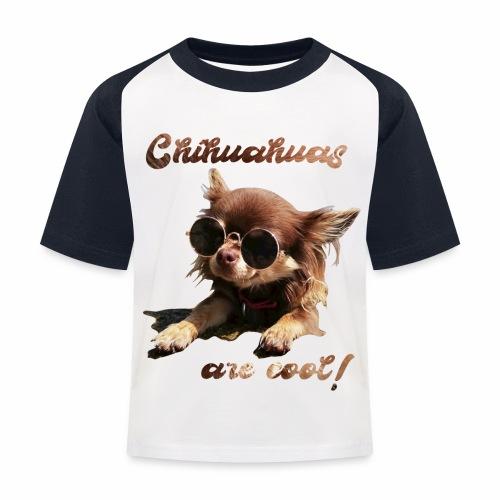 Chihuahua T-Shirts Chihuahuas are cool - Kinder Baseball T-Shirt