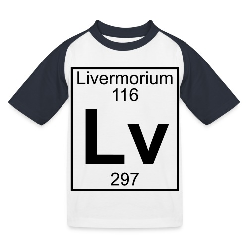 Livermorium (Lv) (element 116) - Kids' Baseball T-Shirt