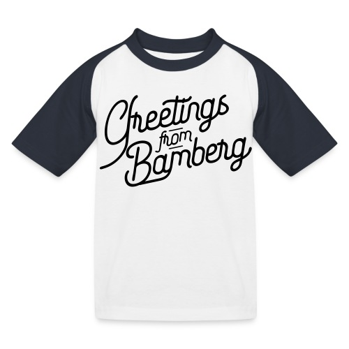 Greetings from Bamberg - Kinder Baseball T-Shirt