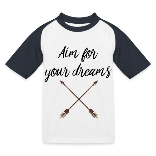 Aim for your Dreams - Lasten pesäpallo  -t-paita