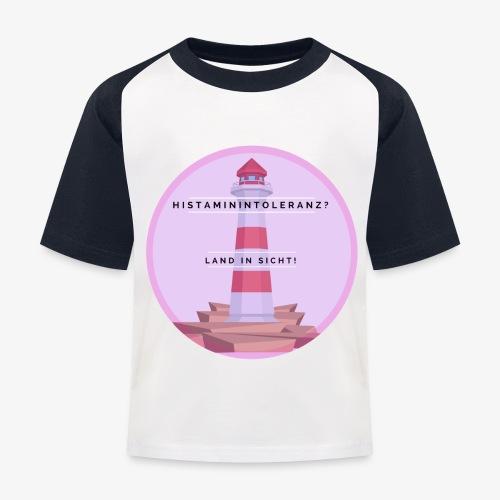 Histaminintoleranz – Land in Sicht - Kinder Baseball T-Shirt