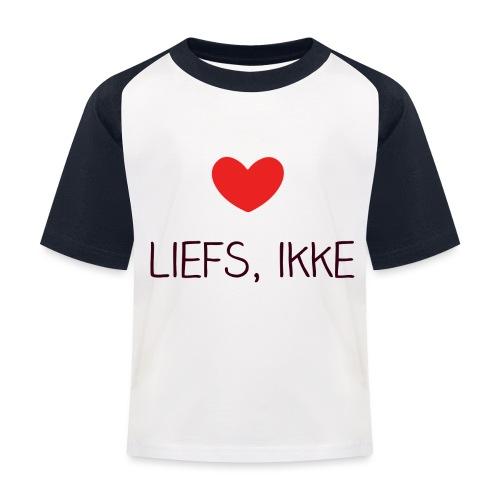 Liefs, ikke - Kinderen baseball T-shirt