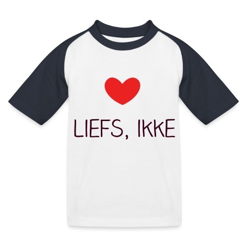 Liefs, ikke (kindershirt) - Kinderen baseball T-shirt