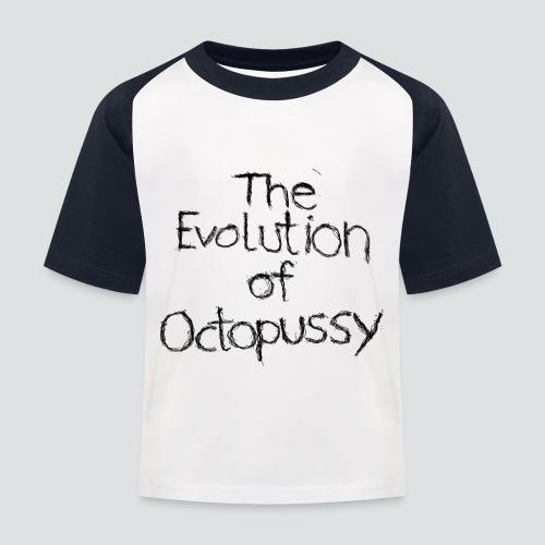 Evoctopussy png - Kinder Baseball T-Shirt