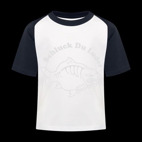Schluck Du LUDER - Kinder Baseball T-Shirt