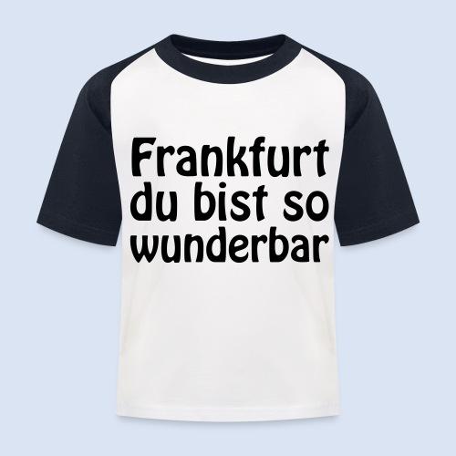 FRANKFURT Du bist so - Kinder Baseball T-Shirt