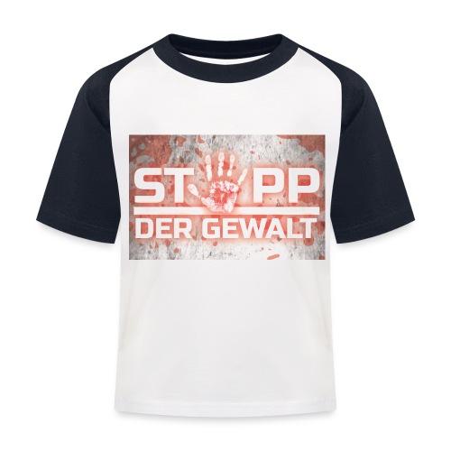 STOPP DER GEWALT - Kids' Baseball T-Shirt