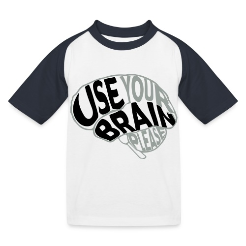 Use your brain - Maglietta da baseball per bambini