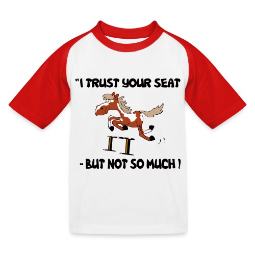 I trust your but not soo much - Kinder Baseball T-Shirt