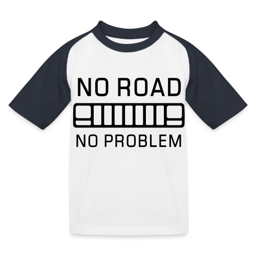 No Road, No Problem - Autonaut.com - Kids' Baseball T-Shirt