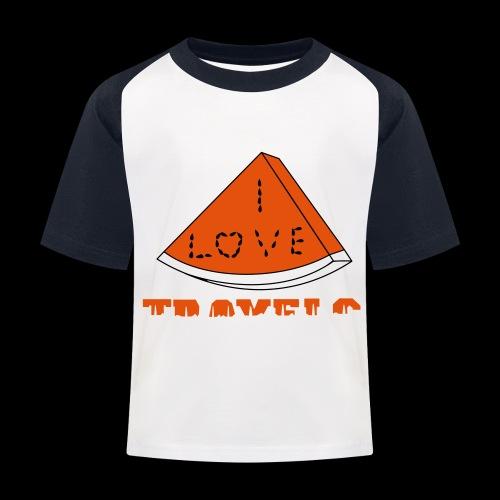 I LOVE TRAVELS FRUITS for life - Kids' Baseball T-Shirt