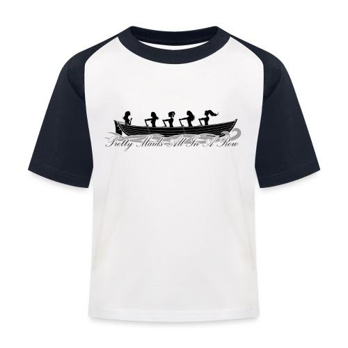 pretty maids all in a row - Kids' Baseball T-Shirt