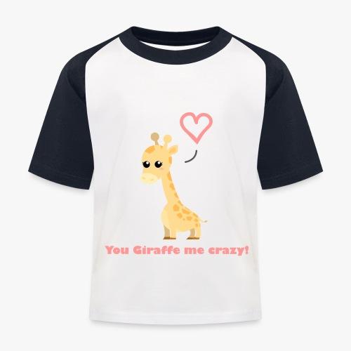 Giraffe Me Crazy - Baseball T-shirt til børn