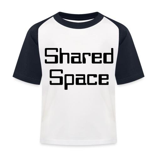 Shared Space - Kinder Baseball T-Shirt