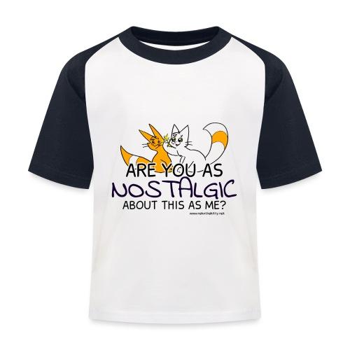 Nostalgia Hurts - Kids' Baseball T-Shirt