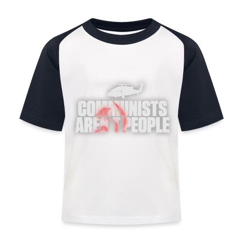 Communists aren't People (White) (No uzalu logo) - Kids' Baseball T-Shirt