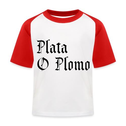 Plata o plomo - T-shirt baseball Enfant