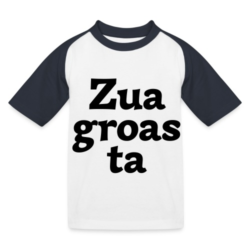 Zuagroasta - Kinder Baseball T-Shirt