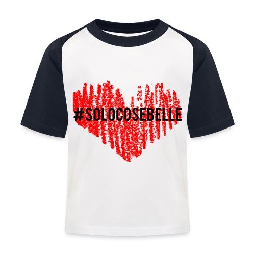 #solocosebelle - Maglietta da baseball per bambini