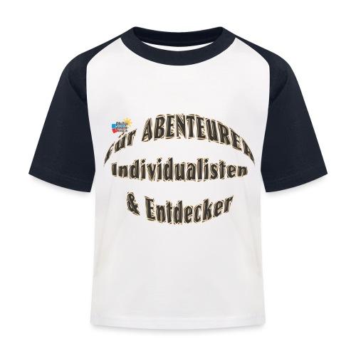 Abenteurer Individualisten & Entdecker - Kinder Baseball T-Shirt