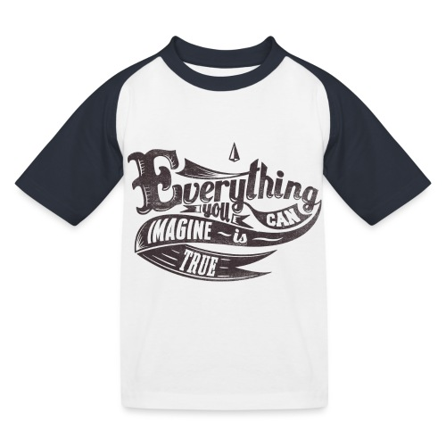 Everything you imagine - Kinder Baseball T-Shirt