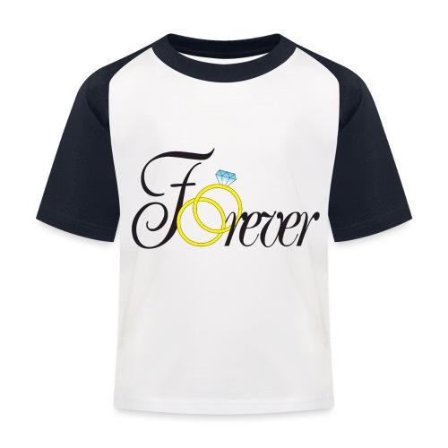 Forever Ringe. Für immer mit Ringen! - Kinder Baseball T-Shirt
