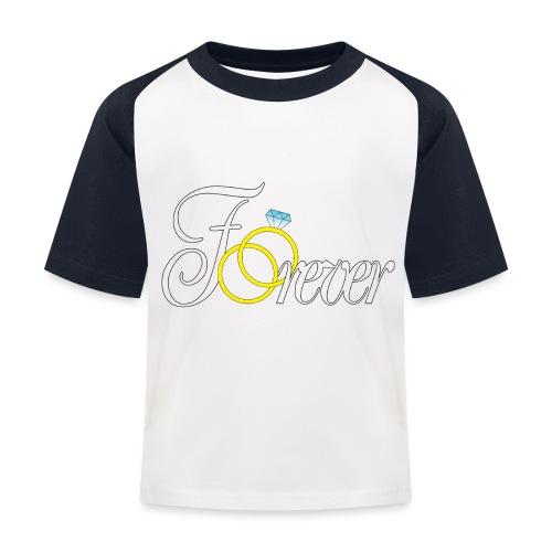 Forever Ringe. Für Immer - Kinder Baseball T-Shirt