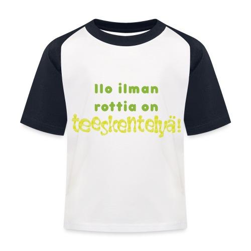 Ilo ilman rottia - vihreä - Lasten pesäpallo  -t-paita