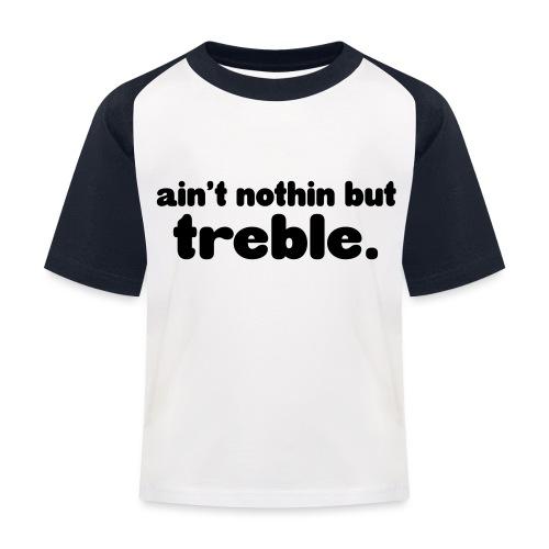 ain't notin but treble - Baseball-T-skjorte for barn