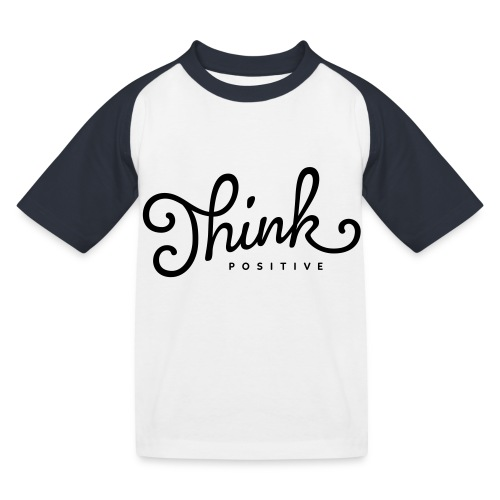 Think Positive - T-shirt baseball Enfant