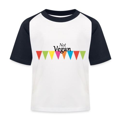 Not Vegan - Kids' Baseball T-Shirt