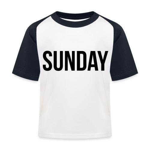 Sunday - Kids' Baseball T-Shirt