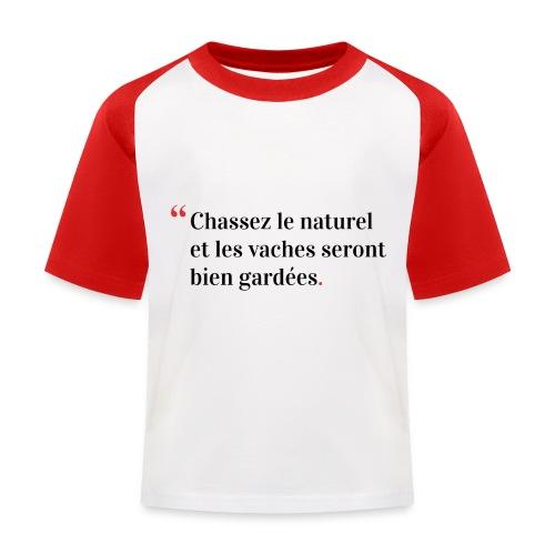 Chassez le naturel - T-shirt baseball Enfant