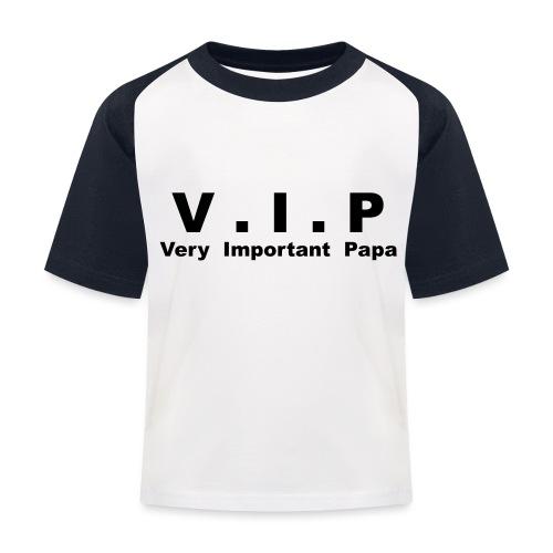 Vip - Very Important Papa - T-shirt baseball Enfant