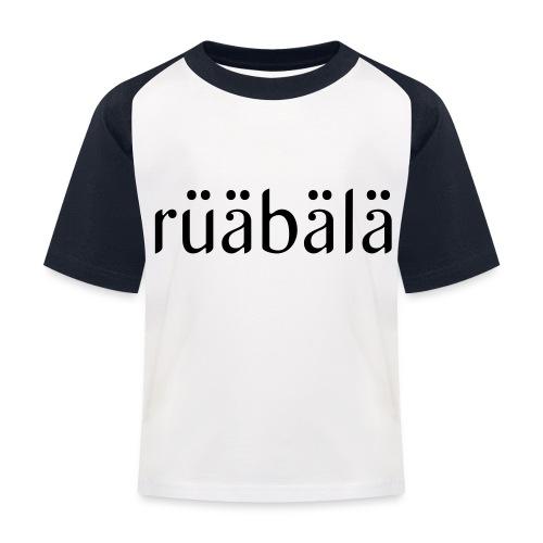 rüäbäla - Kinder Baseball T-Shirt