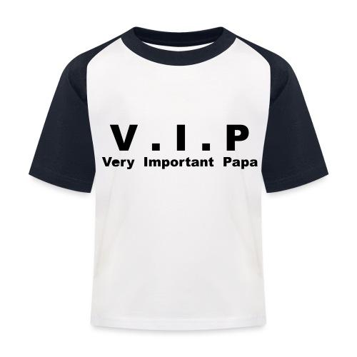 Very Important Papa - VIP - version 3 - T-shirt baseball Enfant