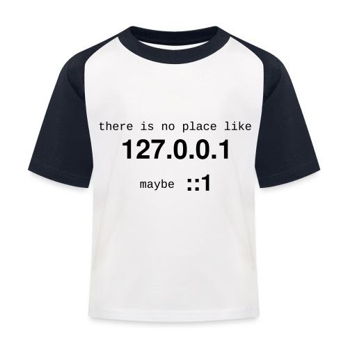 127-0-0-1-::1 - T-shirt baseball Enfant